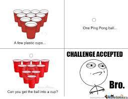 Beer Pong Meme - beerpong challenge by sammyl meme center