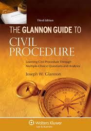 glannon guide to civil procedure learning civil procedure through