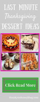 last minute thanksgiving dessert ideas thank you honey