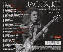 jack bruce sunshine of your love a life in music 2 cd