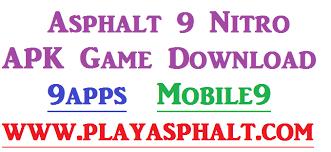 mobile9 apk asphalt 9 nitro apk android 9apps mobile9