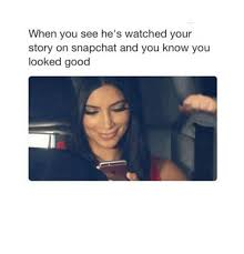 Your Story Meme - 25 best memes about snapchat snapchat memes