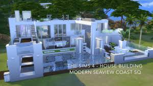 the sims 4 house building modern seaview coast sq youtube