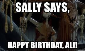 Nightmare Before Christmas Meme - sally says happy birthday ali sally nightmare before