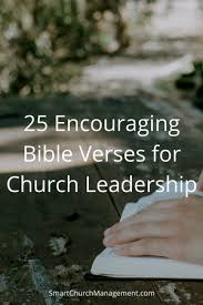 25 encouraging bible verses church leadership