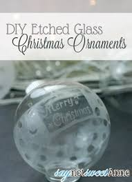 diy etched glass ornaments ornament and ornament