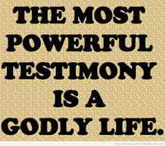 quote about life enjoy godly quotes about life the most powerful testimony is a godly