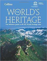 unesco si e the s heritage a guide to all 981 unesco heritage