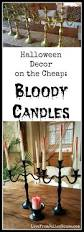 halloween decor on the cheap bloody candles live from julie u0027s house