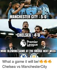 Premier League Memes - de agva manchester city 5 0 chelsea40 premier league metrocouk