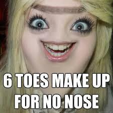 Nose Meme - 6 toes make up for no nose no nose norma quickmeme