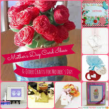 24 mother u0027s day card ideas and other crafts for mother u0027s day