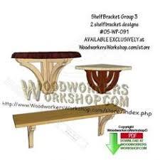 Woodworking Plans Shelf Brackets by New Plan 05 Wp 092 2 Shelf Bracket Group 4 Downloadable