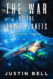The Plan Collection War Of The Three Planets In Paperback Justin Bell
