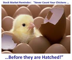 Count Your Chicken Before They Hatch Pdf Ian S Investing Stock Market Don T Count Your
