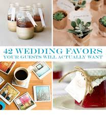 cheap wedding guest gifts 42 wedding favors your guests will actually want geronimo oaks