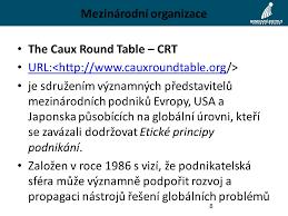 Caux Round Table Podnikatelská Etika 10 Etika V Globální Ekonomice Ppt Stáhnout