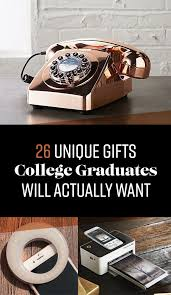 gifts for a college graduate 26 unique gifts college graduates will actually want college