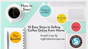 Design Business From Home Tips How To Start An Online Coffee Business From Home Slide
