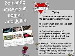 romeo and juliet imagery worksheet and extension tasks by lofford1