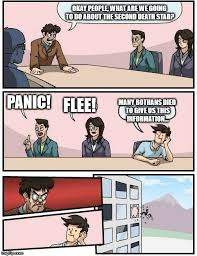 Many Bothans Died Meme - boardroom meeting suggestion meme imgflip
