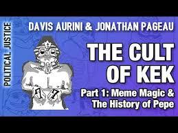 Kek Meme - the cult of kek part 1 meme magic the history of pepe davis