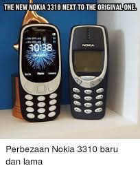 Nokia 3310 Meme - the new nokia 3310 next to the originalone no sim card no s catd
