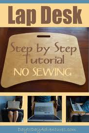 Diy Lap Desk Diy No Sew Lap Desk Tutorial U2014 Day To Day Adventures