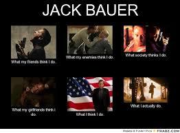 Jack Bauer Meme - 24 best jack 24 images on pinterest kiefer sutherland jack o