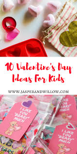 valentines day ideas for 10 s day ideas for kids