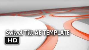 free adobe after effects template ae project swivel tilt