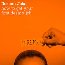 the dezeen guide to getting your first job in the design industry