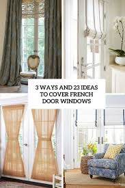 window treatments for tricky doors french doors roman shades