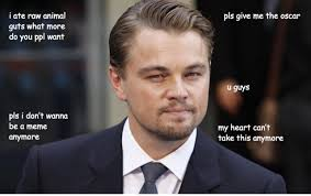 Memes Dicaprio - the death of a meme leonardo dicaprio memes and stuff