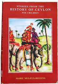 stories from the history of ceylon for children by musæus higgins