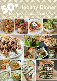new year dinner recipe 50 healthy dinner recipes for the new year domestic