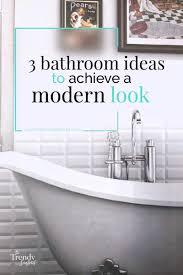Modern Bathroom Ideas On A Budget 3 Affordable Bathrooms Ideas That Will Add An Amazing Modern Look