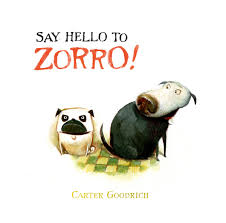 zorro 1 zorro books carter goodrich