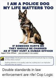 Law Dog Meme - 25 best memes about police dogs police dogs memes