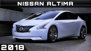 cars nissan altima 2018 nissan altima youtube