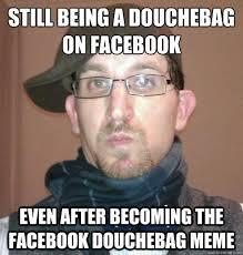 Douchebag Girlfriend Meme - unique pediatric memes wallpaper site wallpaper site