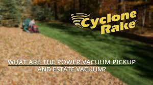 Power Vaccum What Are The Power Vacuum Pickup And Estate Vacuum Youtube