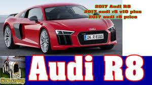 audi r8 price 2017 audi r8 2017 audi r8 v10 plus 2017 audi r8 price new