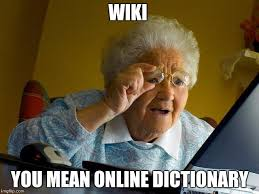 Internet Memes Wiki - grandma finds the internet meme imgflip