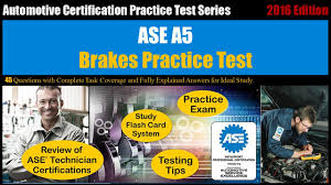 ase a5 brakes practice test youtube