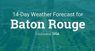 Louisiana Weather Map by Baton Rouge Louisiana Usa 14 Day Weather Forecast