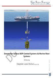 deepwater subsea multiplex bop system u0026 marine drilling risers