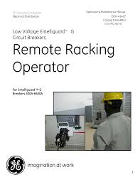 ge industrial solutions remote racking operator low voltage
