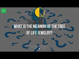 what is the meaning of the tree of jewelry