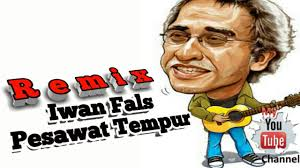 download mp3 gratis iwan fals pesawat tempurku iwan fals pesawat tempur remix dj youtube